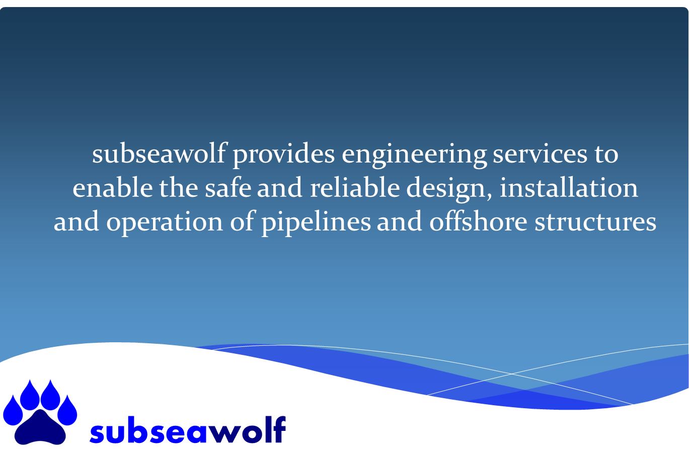 subseawolf offers expertise in offshore structures